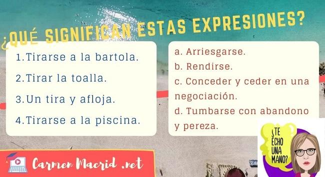 Expresiones para el DELE: expresiones con el verbo TIRAR(SE)