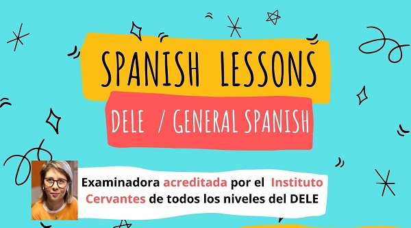 Spanish lessons for DELE and General Spanish- clases de español