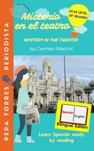 Misterio en el teatro /Mystery in the Theater (Spanish-English Edition) Book for beginners.